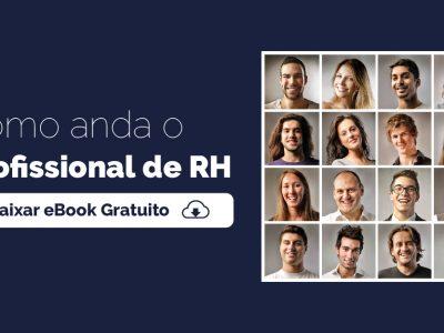 [eBook] Como anda o Profissional de RH