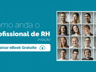[eBook] Como anda o Profissional de RH 2ª Edição