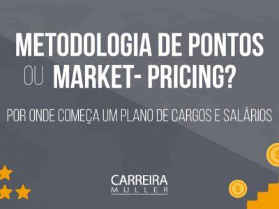 Pontos ou market-pricing? | Por onde começa um Plano de Cargos e Salários