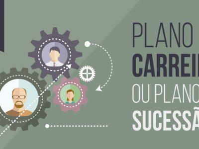 Plano de carreira X Plano de sucessão